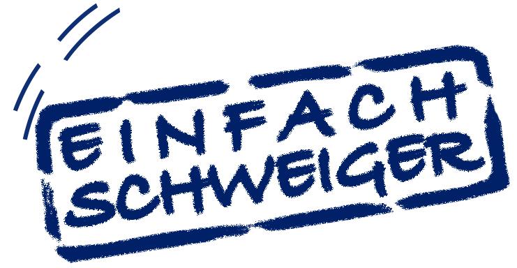 EINFACH SCHWEIGER